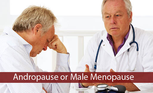 Andropause - Causes, Symptoms, Diagnosis, Treatment in India