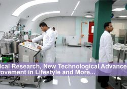 Medical Research, New Technological Advances, an Improvement in Lifestyle and More...
