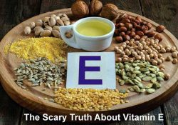 The Scary Truth About Vitamin E