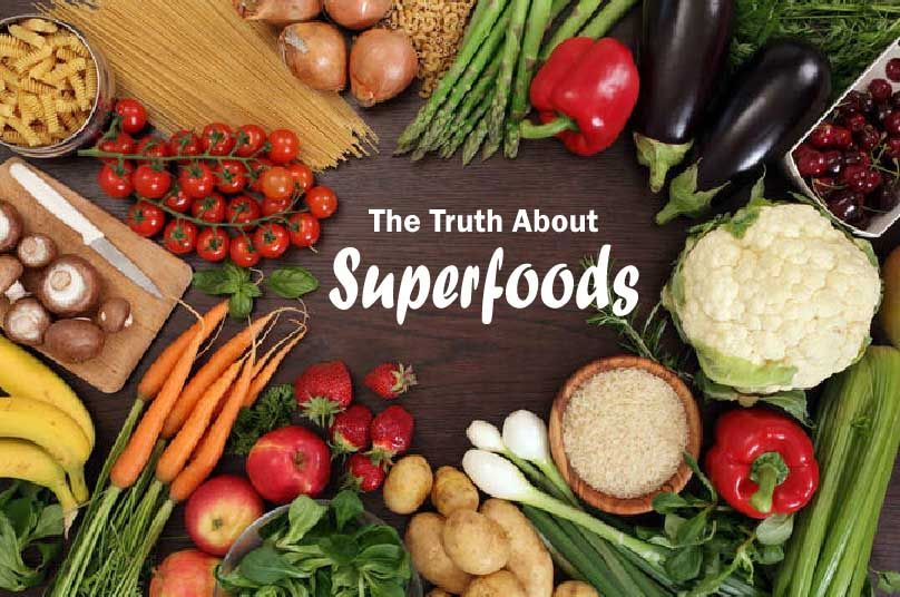 The Truth About Superfoods