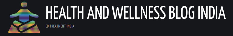 Health and Wellness Blog India